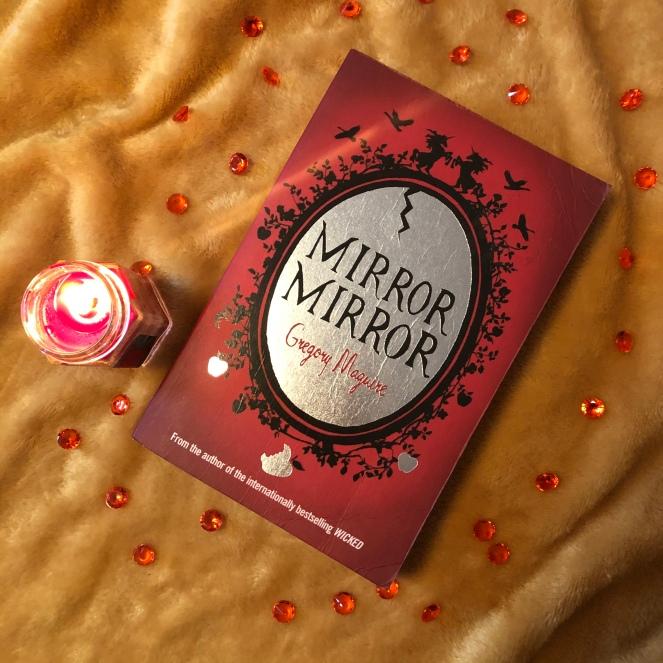 Mirror Mirror by Gregory Maguire